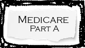 Medicare Part A on Torn Paper
