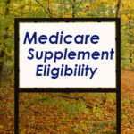 Colorado Mountain Sign - Supplement Eligibility - Medigap