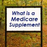 What is a Medicare Supplement (Medigap) Sign